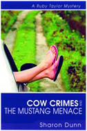Cow Crimes & the Mustange Menance