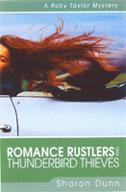 Romance Rustlers & Thunderbild Thieves