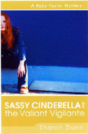 Sassy Cinderella & The Valiant Vigilante